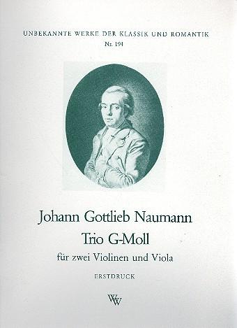 Naumann, Johann Gottlieb - Trio g-Moll : für 2 Violinen und Viola