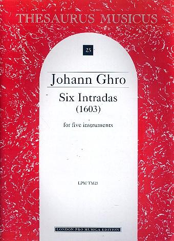 6 Intradas: (1603) for 5 instruments