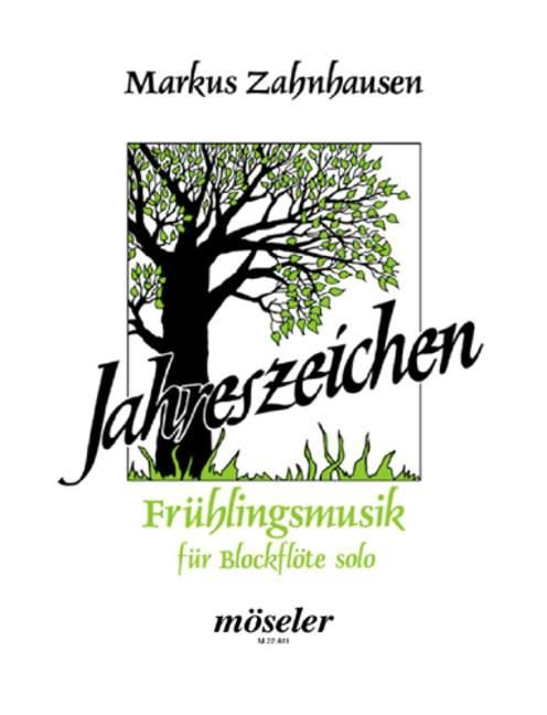 Zahnhausen, Markus - Frühlingsmusik : für Blockflöte