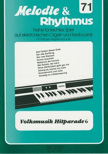 Volksmusik Hitparade 6: für E-Orgel/Keyboard