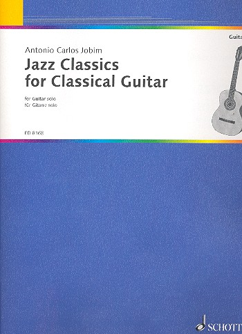 Antonio Carlos Jobim: Jazz Classics for classical guitar