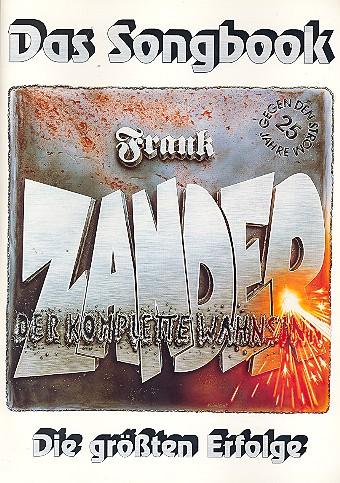 Der komplette Wahnsinn: Die größten Erfolge von Frank Zander