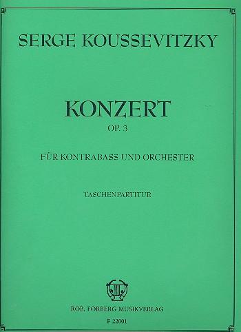 Konzert fis-Moll op.3: für Kontrabass und Orchester (ohne Harfe, mit Pauke und Trompete)