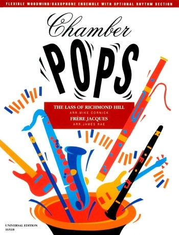 CHAMBER POPS: FRERE JACQUES THE LASS OF RICHMOND HILL