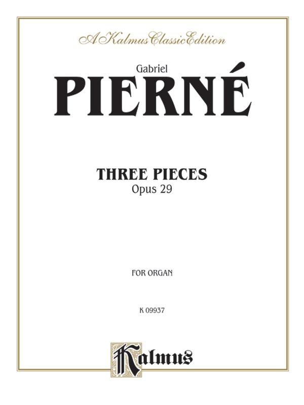 3 Pieces opus.29: for organ
