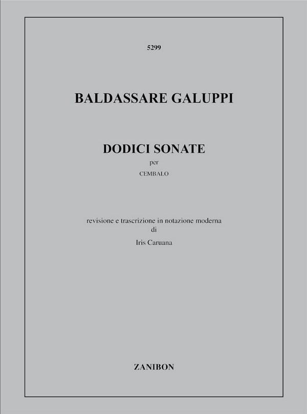 Galuppi, Baldassare - 12 sonate : per cembalo