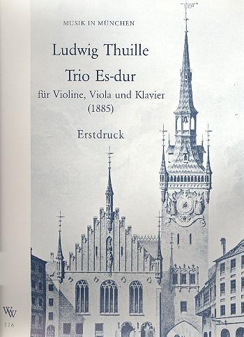 Thuille, Ludwig - Trio Es-Dur (1885) :