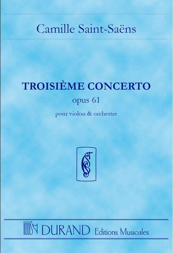 Saint-Saens, Camille - Concerto no.3 op.61 :