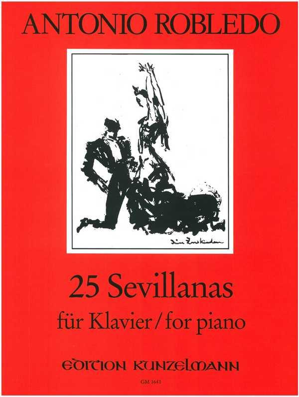 Robledo, Antonio - 25 Sevillanas : für Kavier