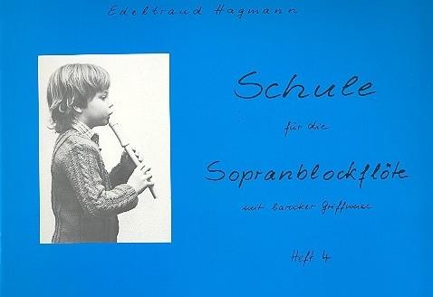 Hagmann, Edeltraud - Schule für die Sopranblockflöte