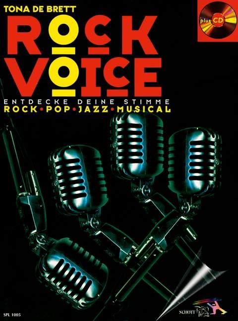 Rock Voice (+CD): Rock Pop Jazz Musical