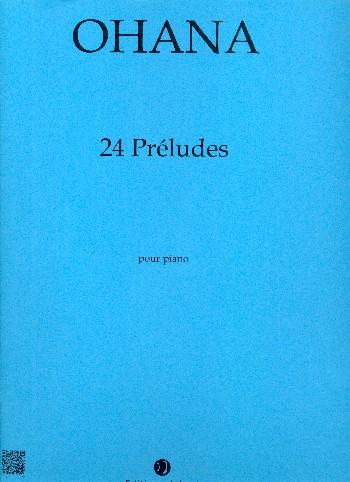 24 préludes: pour piano