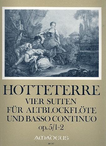 Hotteterre, Jacques Martin Le Romain - 4 Suiten op.5 Band 1 (Nr.1-2) :