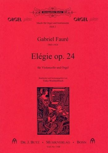 Fauré, Gabriel Urbain - Elegie op.24 : für Violoncello und Orgel