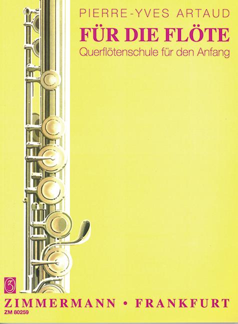 Artaud,  Pierre-Yves - Für die Flöte : Querflötenschule