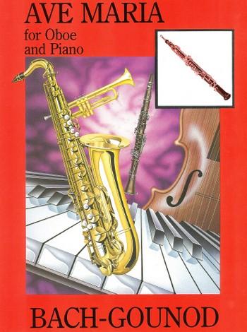 Bach, Johann Sebastian - Ave Maria : for oboe and piano