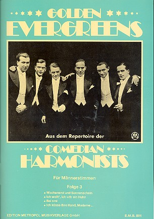 Comedian Harmonists Band 3: Golden Evergreens für Männerchor