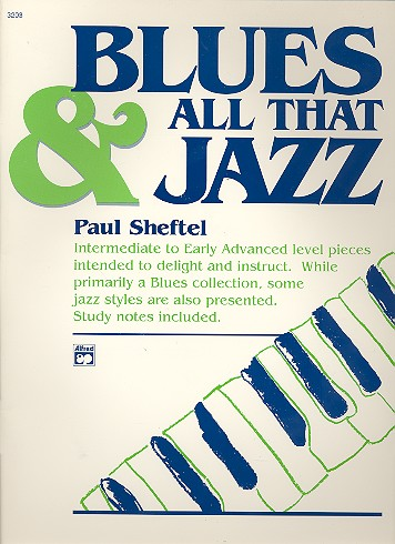 BLUES AND ALL THAT JAZZ: FOR PIANO SOLO