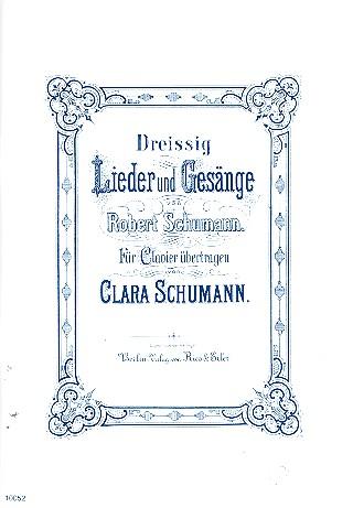 Schumann, Clara - 30 Lieder und Gesänge von Robert