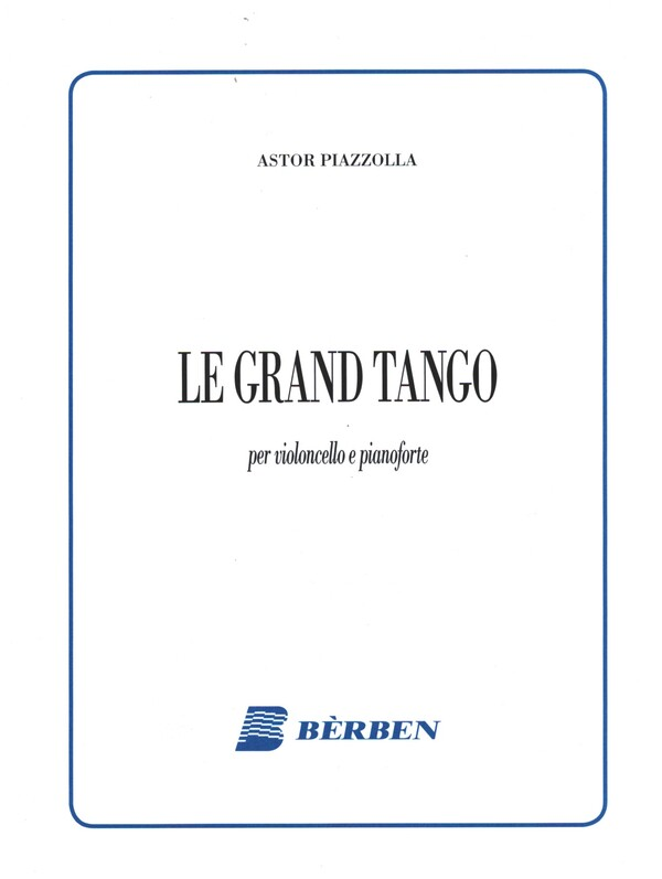 Le grand tango: per violoncello e pianoforte