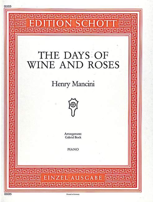The Days of Wine and Roses: Einzelausgabe für Klavier