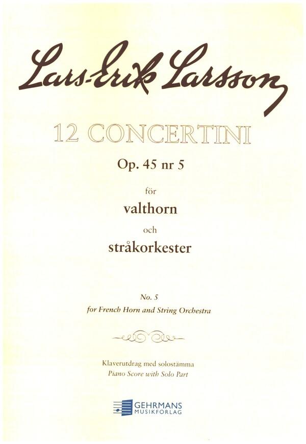 Larsson, Lars-Erik - Concertino op.45,5 : for horn in f