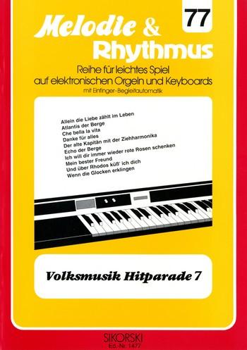 Volksmusik Hitparade 7: für E-Orgel / Keyboard