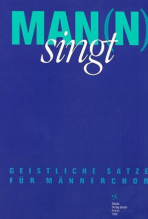 Man(n) singt: Geistliche Sätze für Männerchor zum EG