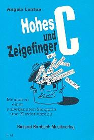 Lenton, Angela - Hohes C und Zeigefinger :