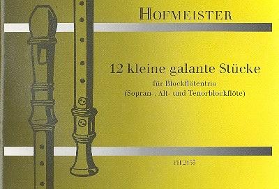 - 12 kleine galante Stücke : für 3 Blockflöten