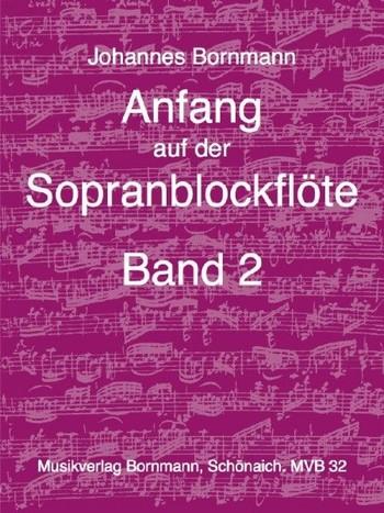 Anfang auf der Sopranblockflöte Band 2
