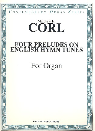 4 Preludes on English Hymn Tunes: for organ