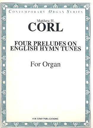 4 Preludes on English Hymn Tunes: for organ