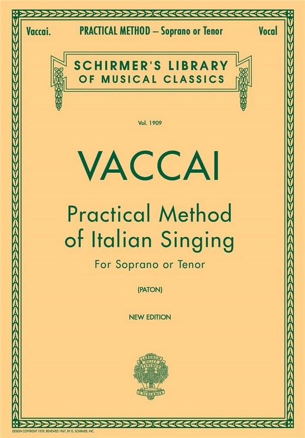 Vaccai, Nicola - Practical Method of Italian Singing :
