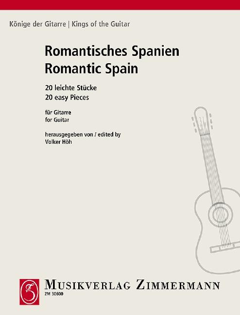 - Romantisches Spanien : 20 leichte Stücke für Gitarre