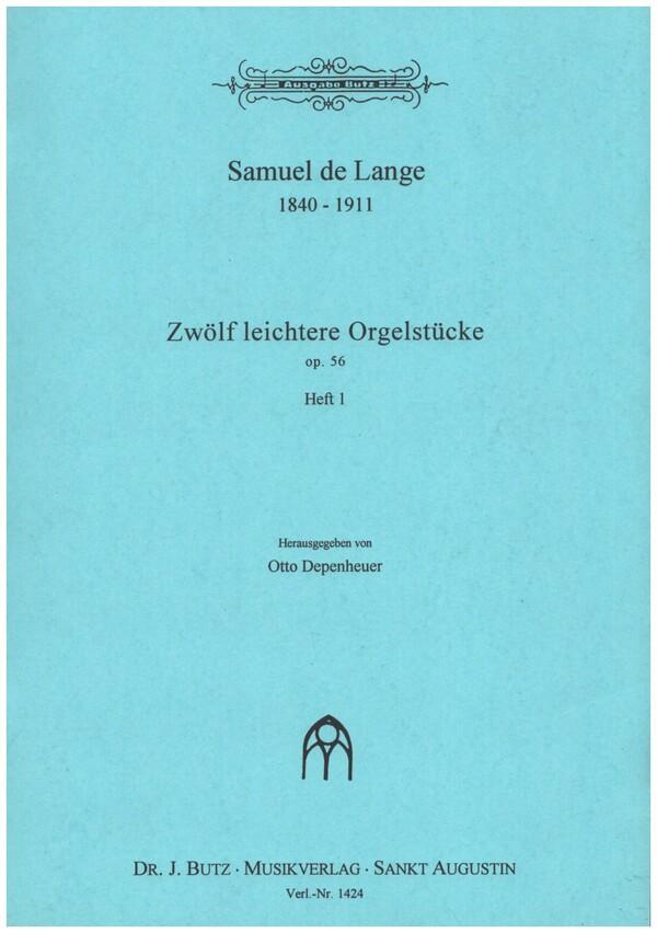 12 leichtere Orgelstücke opus.56 Band 1