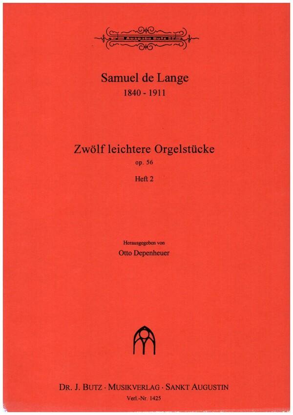 12 leichtere Orgelstücke opus.56 Band 2