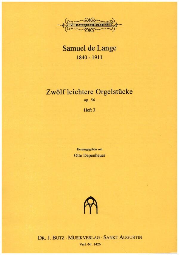 12 leichtere Orgelstücke opus.56 Band 3