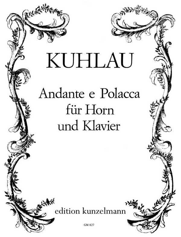 Kuhlau, Friedrich Daniel Rudolph - Andante e Polacca :