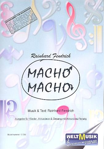 Macho macho: Einzelausgabe für Klavier