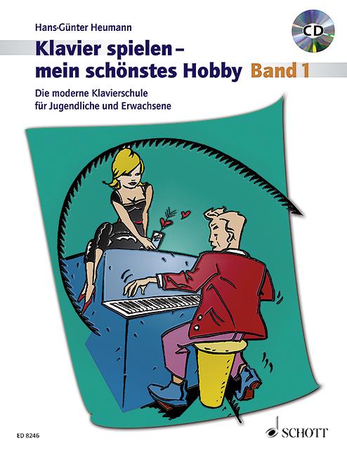 Heumann, Hans-Günter - Klavier spielen mein schönstes Hobby Band 1 (+CD) :