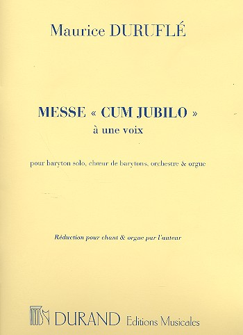 Duruflé, Maurice - Messe cum jubilo : pour baryton