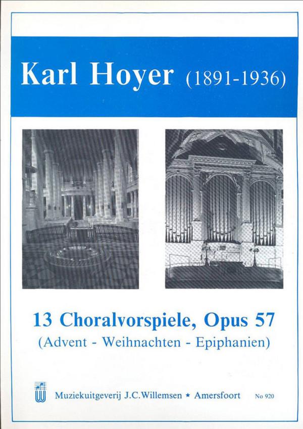 13 Choralvorspiele op.57: for organ