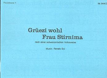 Grüzi wohl Frau Stirnima: für diatonische Handharmonika