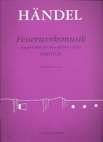 Händel, Georg Friedrich - Feuerwerksmusik : für