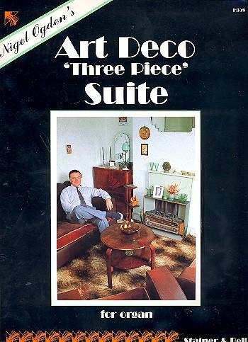 Art Deco 3 Piece Suite: for organ