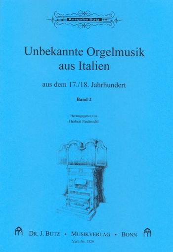 - Unbekannte Orgelmusik aus Italien