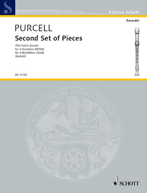 Second Set of Pieces from the Faerie Queen: für 4 Blockflöten (SSAB)