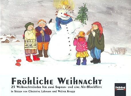 - Fröhliche Weihnacht :