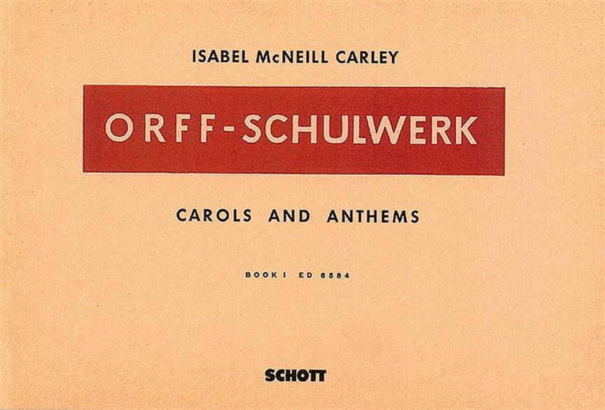 Carols and anthems vol.1 Orff-Schulwerk